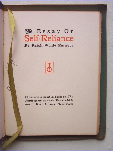 self reliance and other essays sparknotes Viewed in light of self, history is thus the biography of a few unusually powerful figures having emphasized the importance of nonconformity, he begins to explore the philosophical basis for self-reliance.